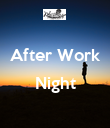 After Work  Night  - Personalised Poster large