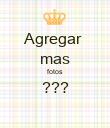 Agregar  mas fotos ???  - Personalised Poster large