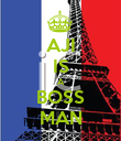 AJI IS A BOSS MAN - Personalised Poster large