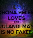 AKHONA HELESI'S LOVE'S FOR JULANDI MAY IS NO FAKE!!! - Personalised Poster large