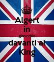 Algert in ginocchio davanti al King - Personalised Poster large