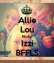 Allie Lou Nicky Izzi BFFLS - Personalised Poster large