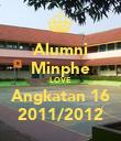 Alumni Minphe LOVE Angkatan 16 2011/2012 - Personalised Poster large
