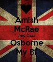 Amish McRae And Ozzi Osborne My Bf - Personalised Poster large
