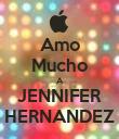 Amo Mucho A JENNIFER HERNANDEZ - Personalised Poster large