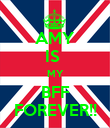 AMY IS  MY BFF FOREVER!! - Personalised Poster large
