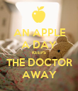 AN APPLE A DAY KEEPS THE DOCTOR AWAY - Personalised Poster large