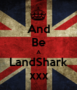 And Be A LandShark xxx - Personalised Poster large