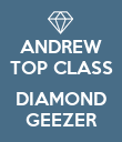 ANDREW TOP CLASS  DIAMOND GEEZER - Personalised Poster large