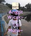 Anggit Wicak~ LOVE Tri Muna~ - Personalised Poster large