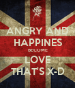 ANGRY AND HAPPINES BECOME LOVE THAT'S X-D - Personalised Poster large