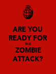 ARE YOU READY FOR THE ZOMBIE ATTACK? - Personalised Poster large
