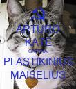 ARTURO KATE GAMINA PLASTIKINIUS MAISELIUS - Personalised Poster large