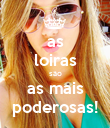 as loiras são as mais poderosas! - Personalised Poster large