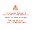 ASEREHE RA DEHE DEHEBE TUDE HEBERE SEIBIUNOUBA MAHABI  AN DE BUGUI  AN DE BUIDIDIPÍi - Personalised Poster large