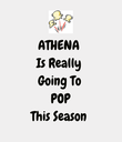 ATHENA  Is Really  Going To  POP This Season  - Personalised Poster large