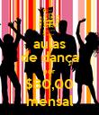 aulas de dança por $80,00 mensal - Personalised Poster large