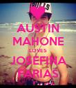 AUSTIN MAHONE LOVES JOSEFINA FARIAS - Personalised Poster large