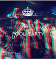 AXL'S POOL  PARTY   - Personalised Poster large