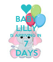 BABY LILLY IS ARRIVING IN  7 DAYS - Personalised Poster large