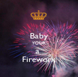 Baby YOUR a  Firework - Personalised Poster large