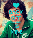 BACK  OFF  harry styles  IS MINE - Personalised Poster small