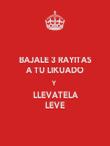 BAJALE 3 RAYITAS A TU LIKUADO Y LLEVATELA LEVE - Personalised Poster large
