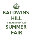 BALDWINS  HILL Saturday 6th July SUMMER  FAIR - Personalised Poster large