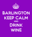 BARLINGTON KEEP CALM AND DRINK WINE - Personalised Poster large