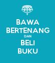 BAWA BERTENANG DAN BELI BUKU - Personalised Poster large