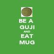 BE A  GUJI AND EAT MUG - Personalised Poster large