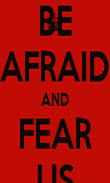BE AFRAID AND FEAR US - Personalised Poster large