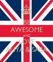 BE AWESOME AND LOVE ALIYA & SABA - Personalised Poster large