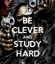 BE CLEVER AND STUDY HARD - Personalised Poster large