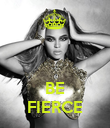 BE FIERCE - Personalised Poster large