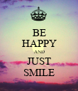 BE HAPPY AND JUST SMILE - Personalised Poster large
