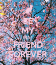 BE MY BEST FRIEND FOREVER - Personalised Poster large