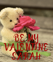 BE MY VALENTINE SARAH - Personalised Poster large