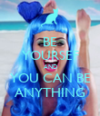 BE YOURSEF AND YOU CAN BE ANYTHING - Personalised Poster large