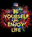 BE YOURSELF AND ENJOY LIFE - Personalised Poster large