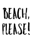 Beach, Please! - Personalised Poster large