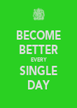 BECOME BETTER EVERY SINGLE DAY - Personalised Poster large