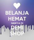 BELANJA HEMAT HANYA DI DEMI SHOP - Personalised Poster large