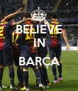 BELIEVE IN  BARÇA  - Personalised Poster small
