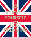 BELIEVE IN YOURSELF AND KEEP DREAMING - Personalised Poster large