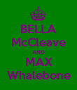 BELLA McCleave AND MAX Whalebone - Personalised Poster large