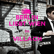 BERLIN LIEBT WIEN in VILLACH  - Personalised Poster large