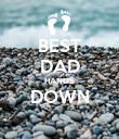 BEST DAD HANDS DOWN  - Personalised Poster large