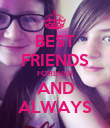 BEST FRIENDS FOREVER AND ALWAYS - Personalised Poster large