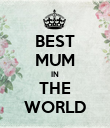 BEST MUM IN THE WORLD - Personalised Poster large